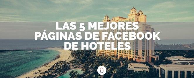 mejores-paginas-de-facebook-de-hoteles-portada.jpeg